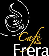 Cafe della Frera